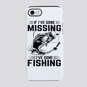 If I've Gone Missing Fishing iPhone 7 Tough Case