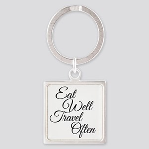 Eat Well Travel Often Square Keychain