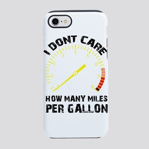 I Don't Care How Many Miles Per Gallon iPhone 7 To