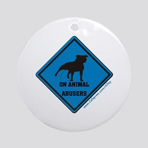Piss On Animal Abusers Ornament (Round)
