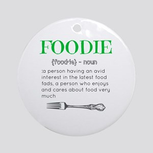Foodie Definition  Round Ornament