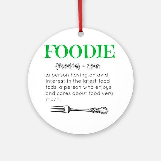 Foodie Definition  Round Ornament