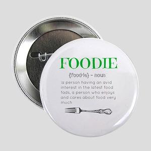 "Foodie Definition  2.25"" Button"