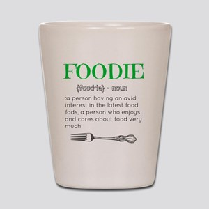 Foodie Definition  Shot Glass