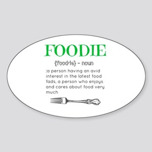 Foodie Definition  Sticker (Oval)