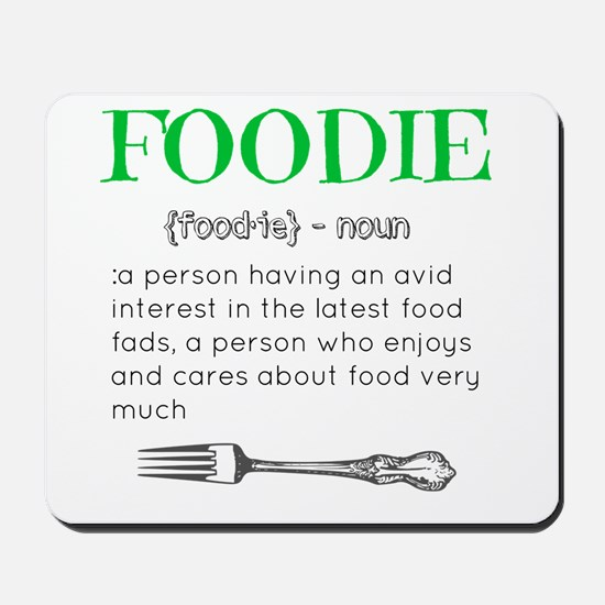 Foodie Definition  Mousepad