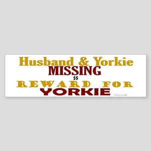Husband & Yorkie Missing Bumper Sticker