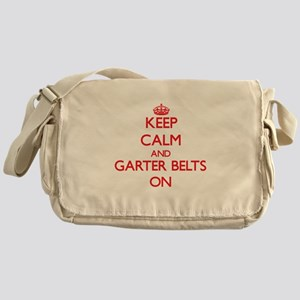 Keep Calm and Garter Belts ON Messenger Bag