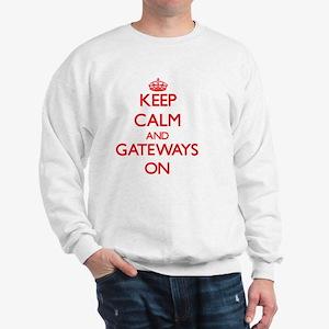 Keep Calm and Gateways ON Sweatshirt