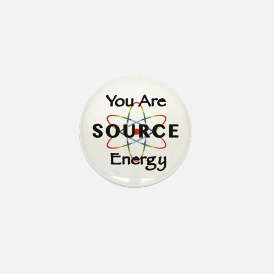 YOU ARE SOURCE ENERGY Mini Button