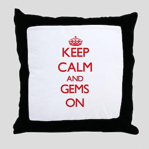 Keep Calm and Gems ON Throw Pillow