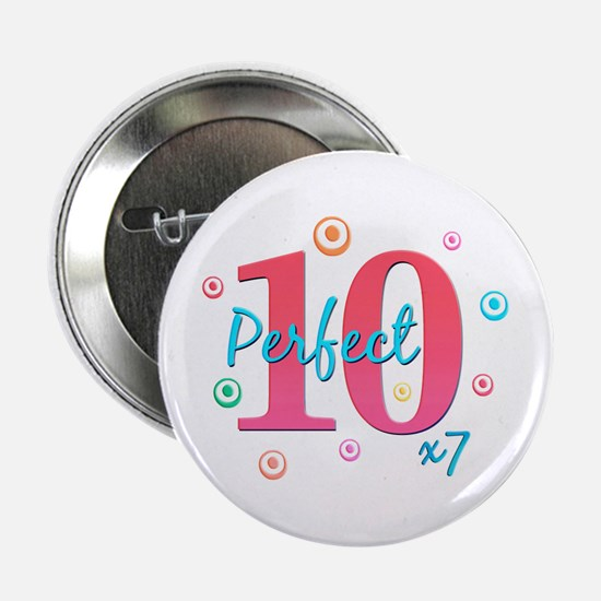 Perfect 10 x7 Button