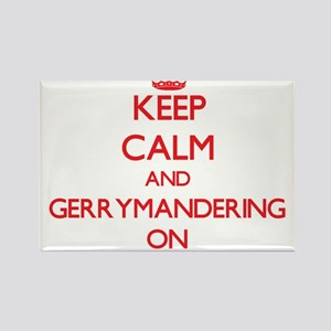 Keep Calm and Gerrymandering ON Magnets