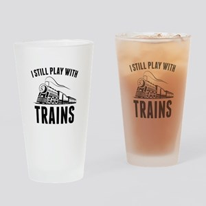 I Still Play With Trains Drinking Glass