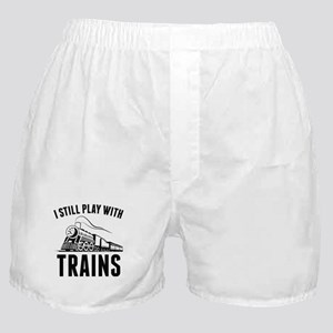 I Still Play With Trains Boxer Shorts