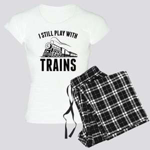 I Still Play With Trains Women's Light Pajamas
