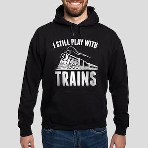 I Still Play With Trains Hoodie (dark)