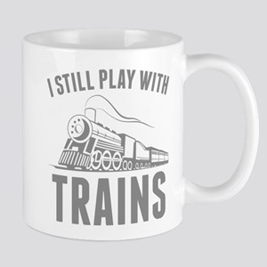 I Still Play With Trains Mug