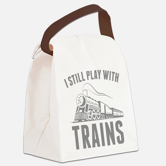 I Still Play With Trains Canvas Lunch Bag