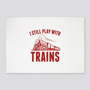 I Still Play With Trains 5'x7'Area Rug