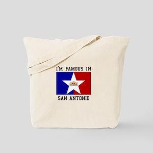 I'M FAMOUS IN San Antonio Tote Bag
