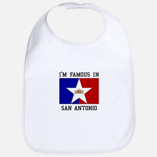 I'M FAMOUS IN San Antonio Bib