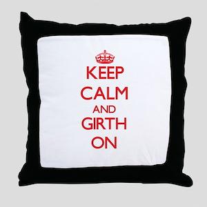 Keep Calm and Girth ON Throw Pillow