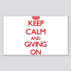 Keep Calm and Giving ON Sticker