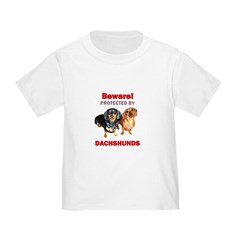 Beware Dachshunds Dogs T