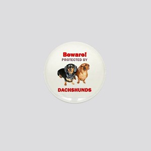 Beware Dachshunds Dogs Mini Button