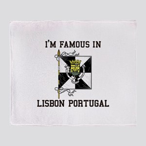 I'm Famaous in Lisbon Portugal Throw Blanket