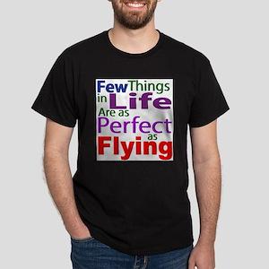 FewThingsInLife-Flying T-Shirt