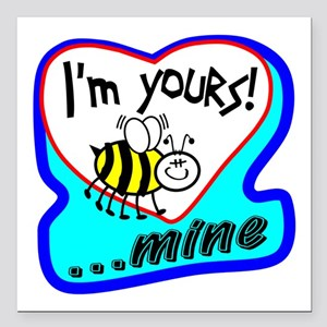 "Bee Mine Square Car Magnet 3"" x 3"""
