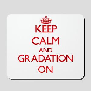 Keep Calm and Gradation ON Mousepad