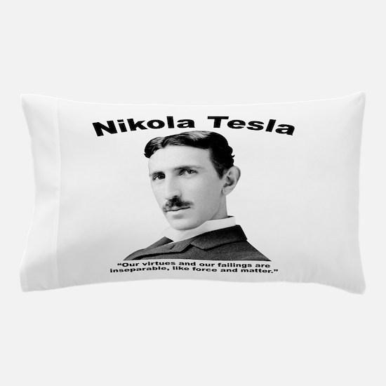 Tesla: Virtues Pillow Case