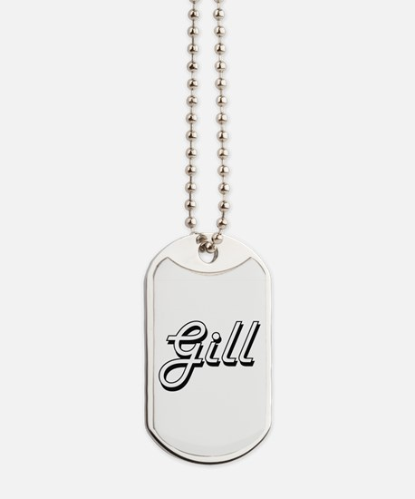 Gill surname classic design Dog Tags