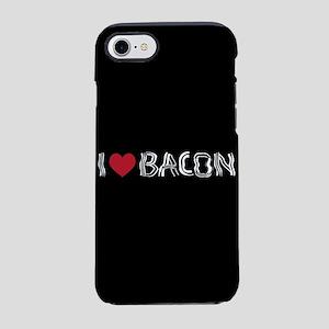 I Love Bacon iPhone 7 Tough Case