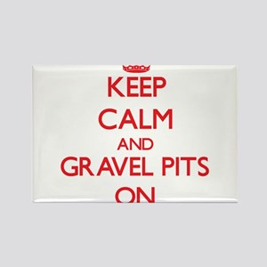 Keep Calm and Gravel Pits ON Magnets