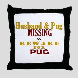 Husband & Pug Missing Throw Pillow