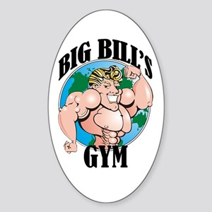 Big Bill's Gym Oval Sticker