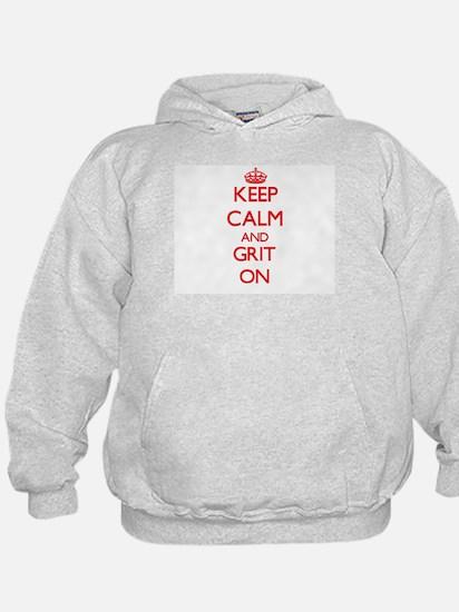 Keep Calm and Grit ON Hoodie