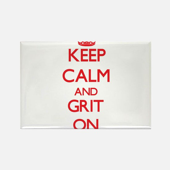 Keep Calm and Grit ON Magnets