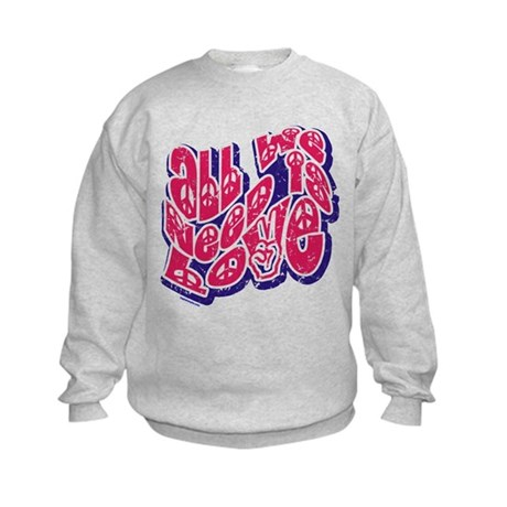 Need Love Kids Sweatshirt