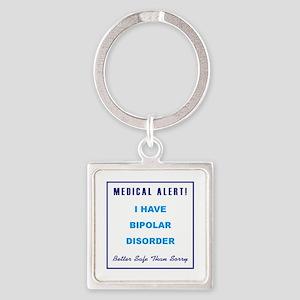 BIPOLAR DISORDER Square Keychain