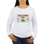 WILL WORK FOR COFFEE Women's Long Sleeve T-Shirt