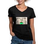 WILL WORK FOR COFFEE Women's V-Neck Dark T-Shirt