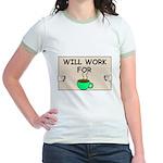 WILL WORK FOR COFFEE Jr. Ringer T-Shirt