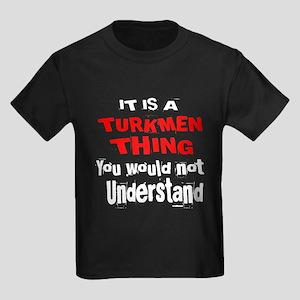 It Is Turkmen Thing Kids Dark T-Shirt