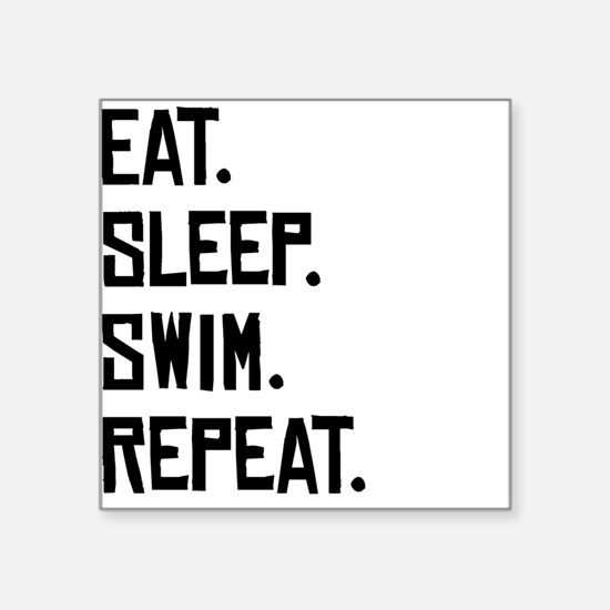 Eat Sleep Swim Repeat Sticker