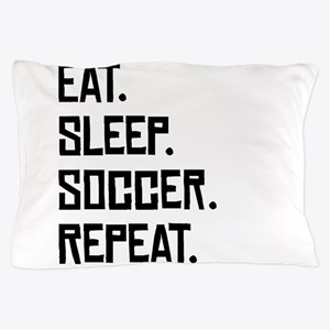 Eat Sleep Soccer Repeat Pillow Case